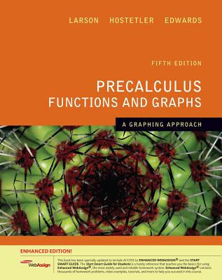Precalculus Functions and Graphs: A Graphing Approach - Larson, Ron, Professor, and Hostetler, Robert P, and Edwards, Bruce H