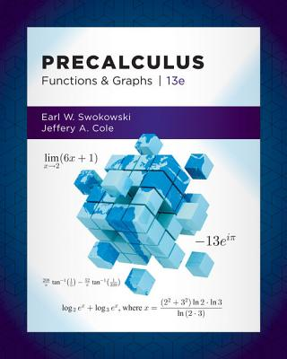 Precalculus: Functions and Graphs - Swokowski, Earl, and Cole, Jeffery