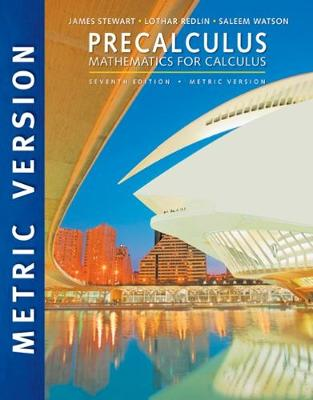Precalculus: Mathematics for Calculus - Stewart, James, and Redlin, Lothar, and Watson, Saleem