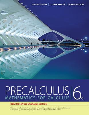 Precalculus with Enhanced Webassign Access Code: Mathematics for Calculus - Stewart, James, and Redlin, Lothar, and Watson, Saleem