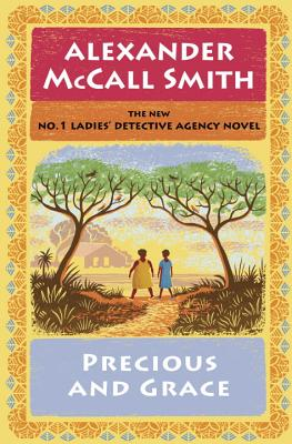 Precious and Grace - Smith, Alexander McCall