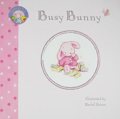 Precious Pals: Busy Bunny -
