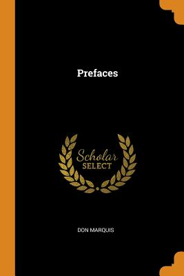 Prefaces - Marquis, Don