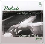 Prelude: Music for Piano, One Hand