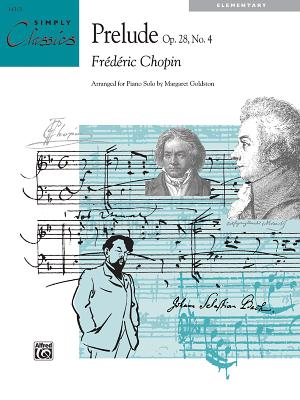 Prelude, Op. 28, No. 4: Sheet - Chopin, Fr'd'ric (Composer), and Goldston, Margaret (Composer)