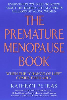 Premature Menopause Book - Petras, Kathy