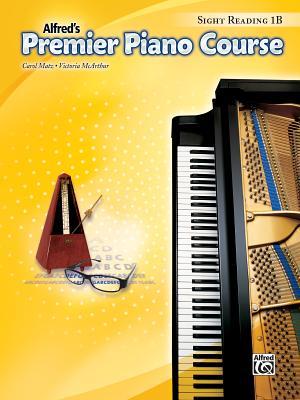 Premier Piano Course -- Sight-Reading: Level 1b - Matz, Carol