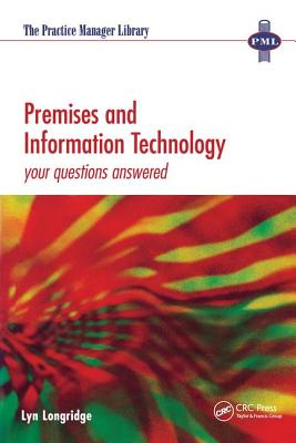 Premises and Information Technology: Your Questions Answered - Longridge, Lyn