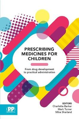 Prescribing Medicines for Children - Sharland, Mike (Editor)
