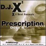 Prescription Mixes, Dose 4