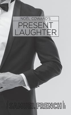 Present Laughter - Coward, Noel