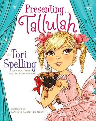 Presenting... Tallulah - Spelling, Tori