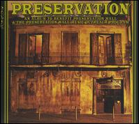 Preservation: An Album to Benefit Preservation Hall & the Preservation Hall Music Outre - Preservation Hall Jazz Band