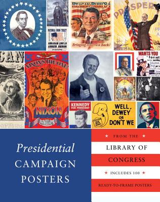 Presidential Campaign Posters - The Library of Congress