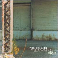 Prestidigitation - Melia Watras (viola); William George (tenor)