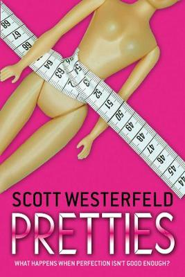 Pretties - Westerfeld, Scott