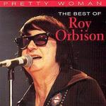 Pretty Woman: The Best of Roy Orbison [Classics]