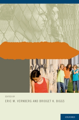 Preventing and Treating Bullying and Victimization - Vernberg, Eric M (Editor), and Biggs, Bridget K (Editor)