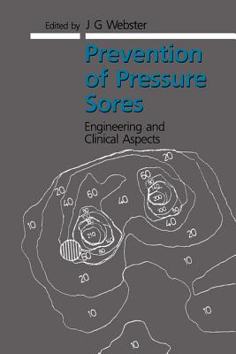 Prevention of Pressure Sores - Webster, J G