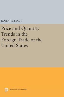 Price and Quantity Trends in the Foreign Trade of the United States - Herzfeld, Karl Ferdinand
