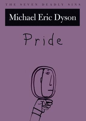 Pride - Dyson, Michael Eric