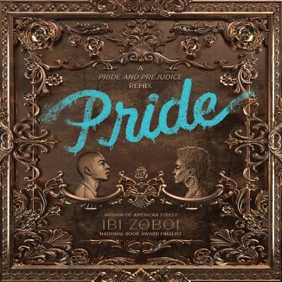Pride - Zoboi, Ibi