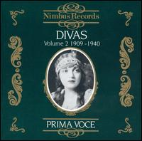 Prima Voce: Divas, Vol. 2 - 1909-1940 - Alma Gluck (soprano); Amelita Galli-Curci (soprano); Eide Norena (soprano); Frida Leider (soprano); Frieda Hempel (soprano);...