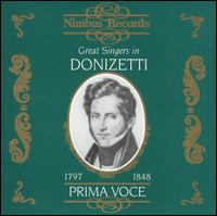Prima Voce: Great Singers in Donizetti - Alfred Piccaver (vocals); Anna Rosza (vocals); Aristodemo Giorgini (vocals); Aureliano Pertile (vocals);...