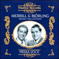 Prima Voce: Merrill & Björling sing Operatic Arias & Duets - Jussi Björling (tenor); Robert Merrill (baritone); RCA Victor Orchestra