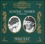 Prima Voce: Schöne and Tauber in Operetta