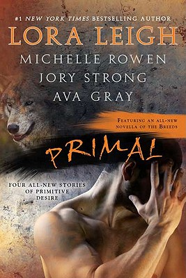 Primal - Rowen, Michelle, and Gray, Ava, and Strong, Jory