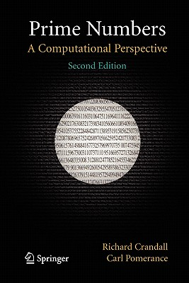 Prime Numbers: A Computational Perspective - Crandall, Richard, and Pomerance, Carl B.