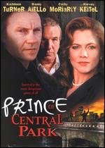Prince of Central Park - John Leekley