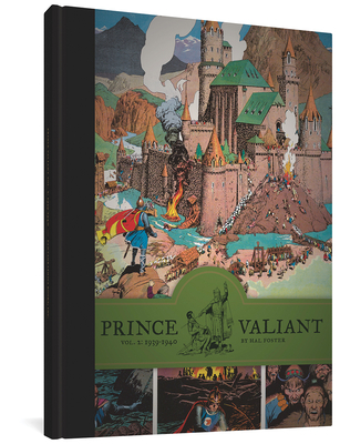 Prince Valiant Volume 2: 1939-1940 - Foster, Hal, and Schultz, Mark (Foreword by)