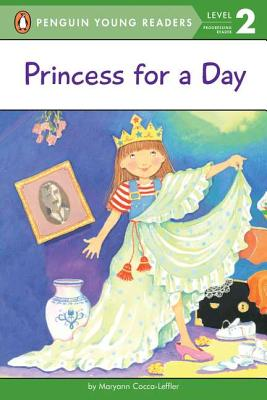 Princess for a Day - Cocca-Leffler, Maryann