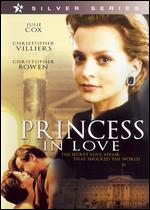 Princess in Love - David Greene