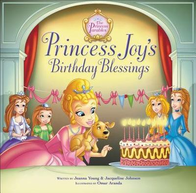 Princess Joy's Birthday Blessing - Young, Jeanna, and Johnson, Jacqueline Kinney