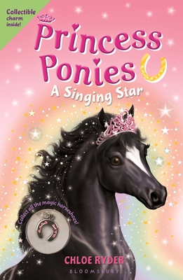 Princess Ponies 8: A Singing Star - Ryder, Chloe