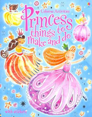 Princess Things to Make and Do - Brocklehurst, Ruth