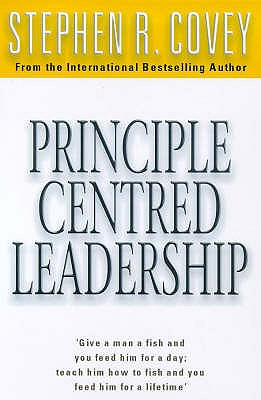 Principle-centered Leadership - Covey, Stephen R.