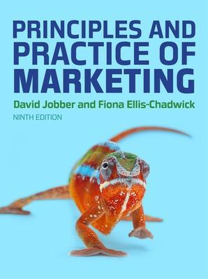 Principles and Practice of Marketing, 9e - Jobber, David, and Ellis-Chadwick, Fiona