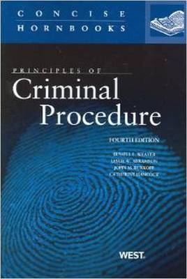 Principles of Criminal Procedure - Weaver, Russell, and Abramson, Leslie, and Burkoff, John M.