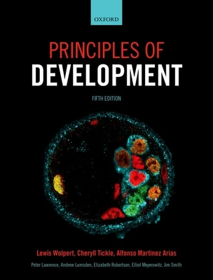 Principles of development book by lewis wolpert 8 available principles of development wolpert lewis and tickle cheryll and arias fandeluxe Gallery