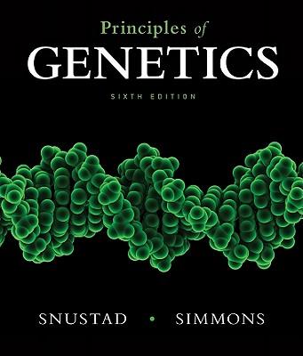 Principles of Genetics - Snustad, D Peter, and Simmons, Michael J