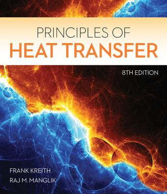 Principles of Heat Transfer - Kreith, Frank