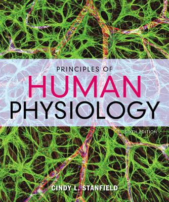 Principles of human physiology book by cindy l stanfield 12 principles of human physiology stanfield cindy l fandeluxe Images