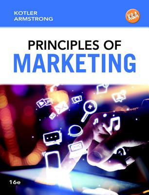 Principles of Marketing Plus MyMarketingLab with Pearson Etext -- Access Card Package - Kotler, Philip T, and Armstrong, Gary