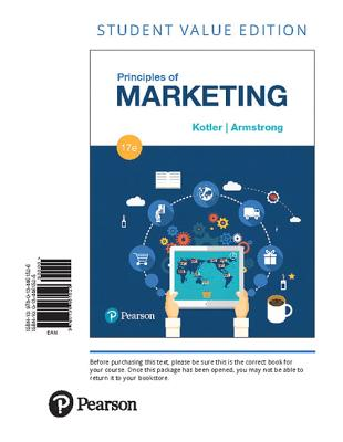Principles of Marketing, Student Value Edition - Kotler, Philip, and Armstrong, Gary
