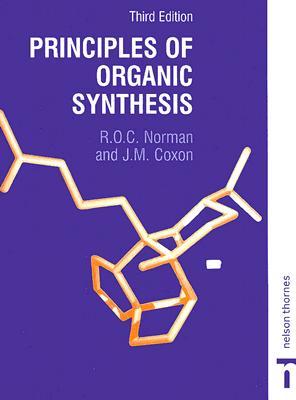 Principles of Organic Synthesis - Bonnett, Raymond