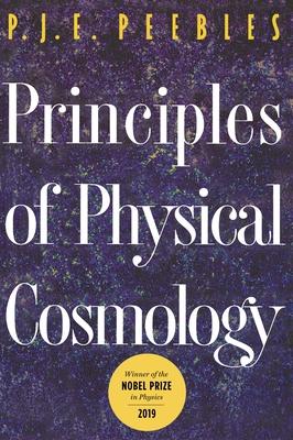 Principles of Physical Cosmology - Peebles, P J E